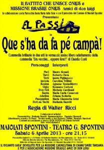 Aprile 2013 - El passi-Que s'ha da fa pe' campa'